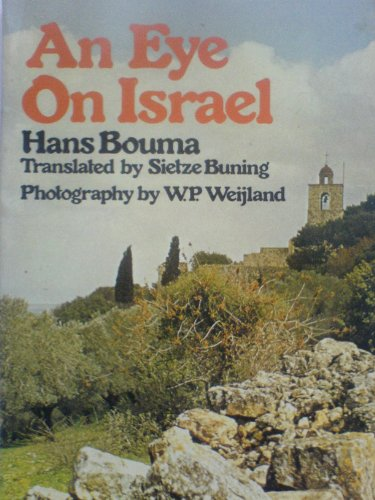 An Eye on Israel: Bouma, Hans