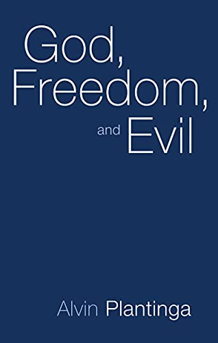 9780802817310: God, Freedom and Evil