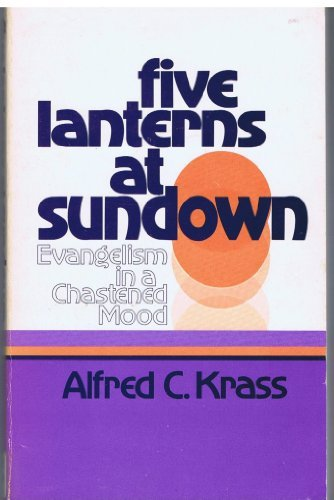 9780802817389: Five Lanterns at Sundown: Evangelism in a Chastened Mood