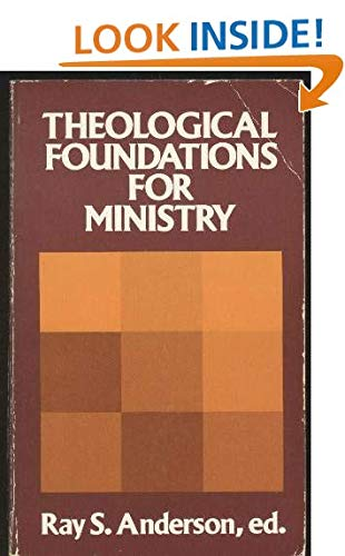 9780802817761: Theological Foundations for Ministry