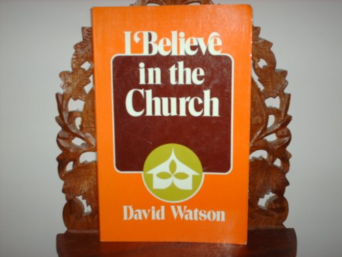 9780802817884: I Believe in the Church