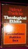 9780802817952: Theological Ethics