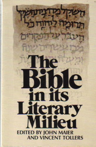 The Bible in its Literary Milieu: Contemporary Essays: Eerdmans