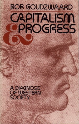 9780802818096: Capitalism and progress: A diagnosis of Western society
