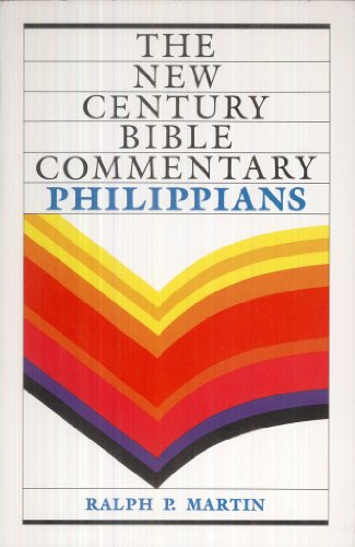 9780802818409: Philippians (The New Century Bible Commentary Series)
