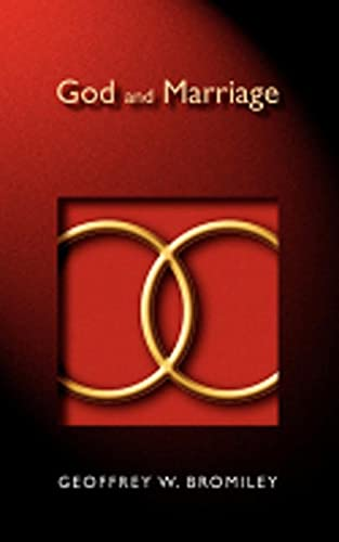 9780802818515: God and Marriage
