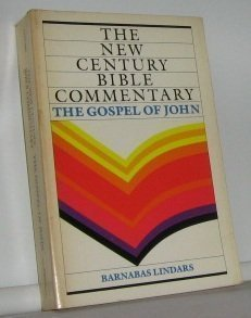 The Gospel of John (New Century Bible Commentary): Lindars, Barnabas