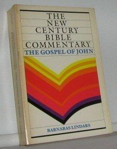 The Gospel of John (New Century Bible Commentary): Lindars, Barnabas