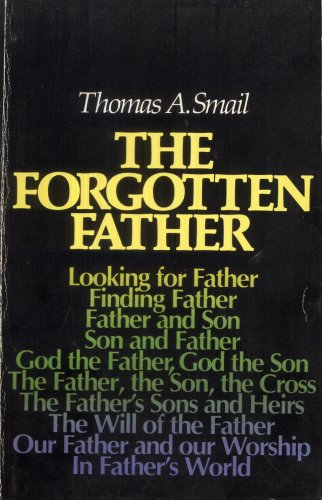 9780802818799: The forgotten Father