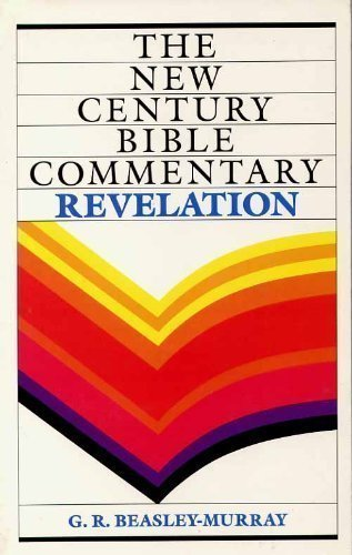 9780802818850: Book of Revelation: Based on the Revised Standard Version (New Century Bible Commentary)