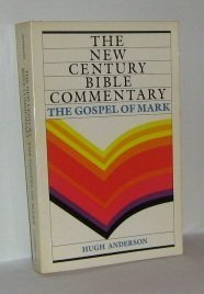 9780802818874: The Gospel of Mark (The New Century Bible Commentary)
