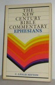 9780802819079: Ephesians (The New Century Bible Commentary Series)