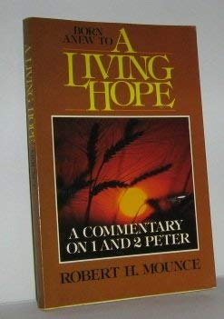 9780802819154: Living Hope: Commentary on One and Two Peter