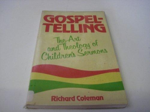 9780802819277: Gospel-Telling: The Art and Theology of Children's Sermons