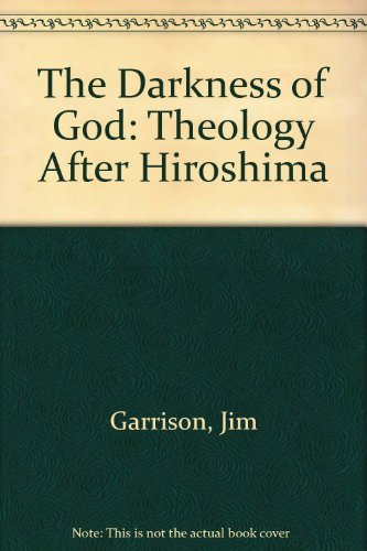 9780802819567: The Darkness of God: Theology After Hiroshima