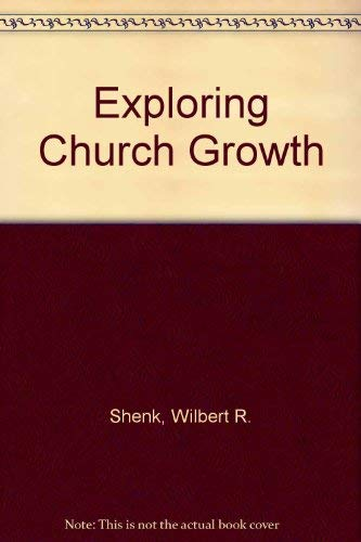 9780802819628: Exploring Church Growth