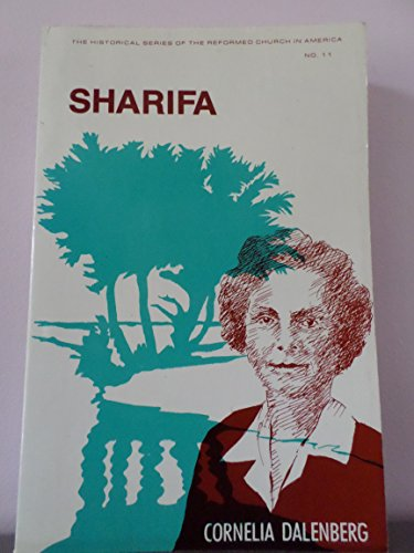 9780802819734: Sharifa (The Historical series of the Reformed Church in America)