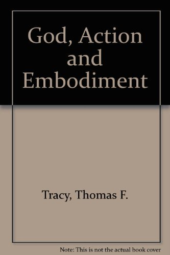 9780802819994: God, Action, and Embodiment