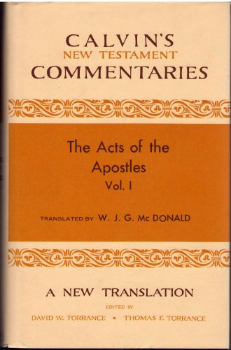 9780802820464: Acts of the Apostles: 1-13 (Calvin's New Testament Commentaries)
