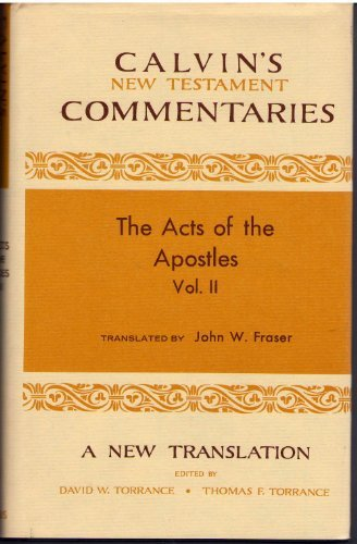 9780802820471: Acts of the Apostles 14-28 (Calvin's New Testament Commentaries)