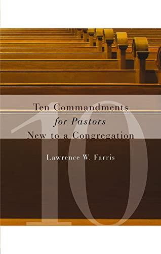 9780802821287: Ten Commandments for Pastors New to a Congregation