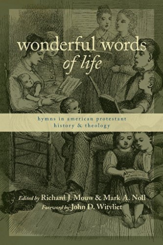 9780802821607: Wonderful Words of Life: Hymns in American Protestant History and Theology