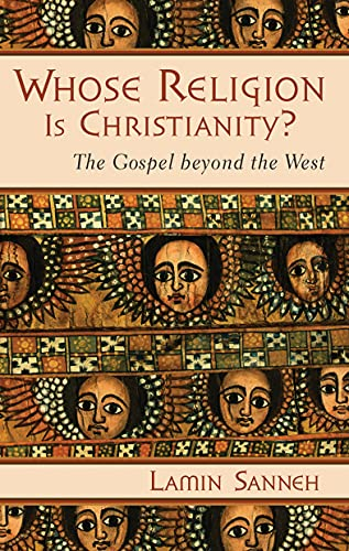 9780802821645: Whose Religion Is Christianity?: The Gospel beyond the West