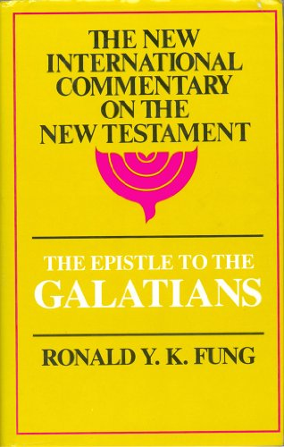 9780802821751: Epistle to the Galatians (New International Commentary on the New Testament)
