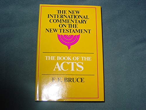 9780802821829: The Book of the Acts (New International Commentary on the New Testament)