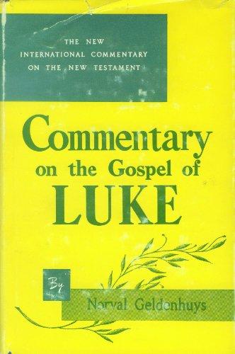 9780802821843: Gospel of Luke (New International Commentary on the New Testament)