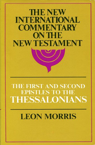9780802821874: The First and Second Epistles to the Thessalonians (The New International Commentary on the New Testament)