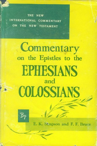 9780802821935: Epistles to the Colossians, to Philemon and to the Ephesians