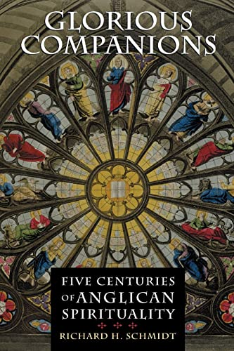 9780802822222: Glorious Companions: Five Centuries of Anglican Spirituality