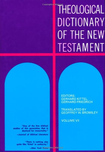 9780802822499: Theological Dictionary of the New Testament (Volume VII)