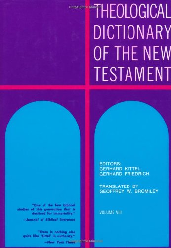 9780802822505: Theological Dictionary of the New Testament (Volume VIII)
