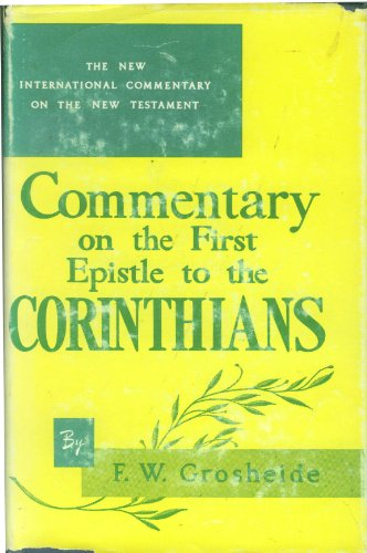 9780802822574: Title: The First epistle of Paul to the Corinthians an i