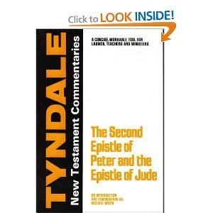 Second Peter & Jude [Tyndale New Testament Commentary]: Green, Michael
