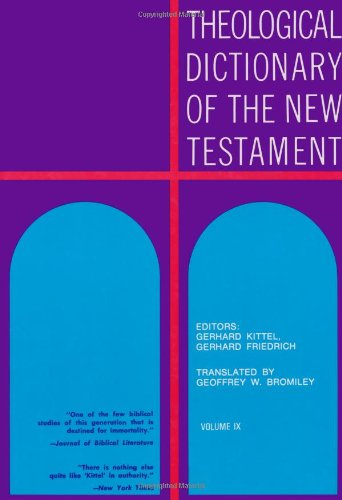 9780802823229: Theological Dictionary of the New Testament (Volume IX)