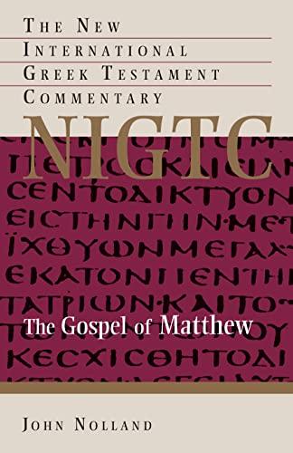 9780802823892: The Gospel of Matthew (The New International Greek Testament Commentary)