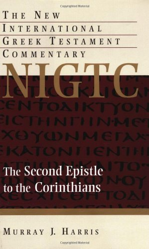 9780802823939: The Second Epistle to the Corinthians (The New International Greek Testament Commentary)