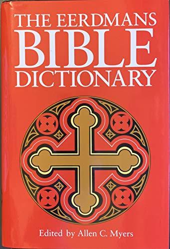 9780802824028: The Eerdmans Bible Dictionary