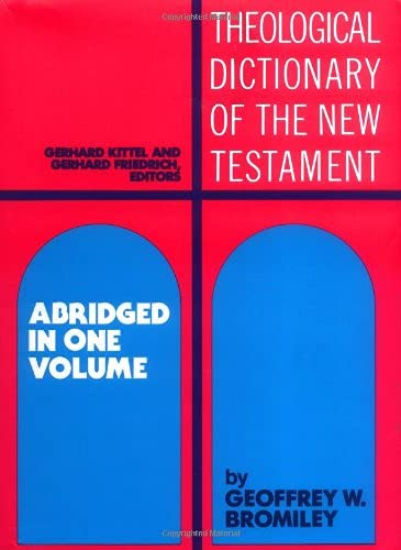9780802824042: Theological Dictionary of the New Testament: Abridged in One Volume
