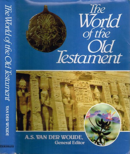 The World of the Old Testament: van der Woude,