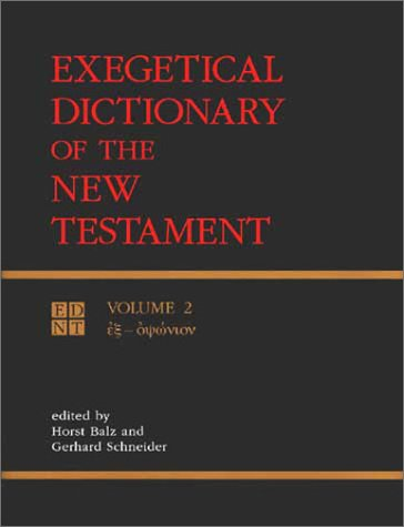 Exegetical Dictionary of the New Testament, Vol. 2