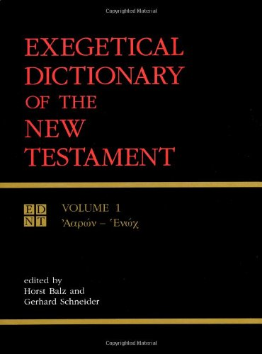 9780802824127: Exegetical Dictionary of the New Testament (3 Volume Set)