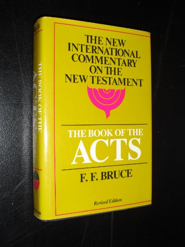The Book of the Acts, Revised Edition (The New International Commentary on the New Testament): ...