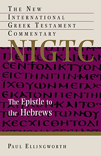 9780802824202: The Epistle to the Hebrews (The New International Greek Testament Commentary)