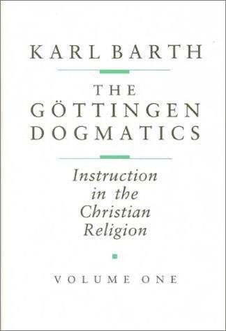 9780802824219: The Göttingen Dogmatics: Instruction in the Christian Religion