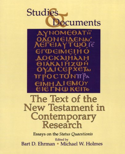 The Text of the New Testament in Contemporary Research - Essays on the Status Quaestionis.: The ...