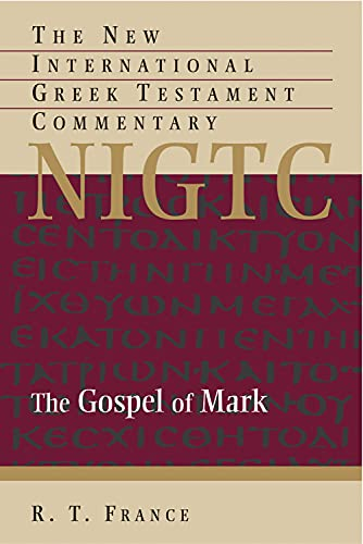 9780802824462: The Gospel of Mark: A Commentary of the Greek Text (The New International Greek Testament Commentary)
